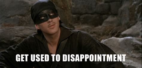 Princess Bride Meme - cynthia morton s weekly word vitamin disappointment