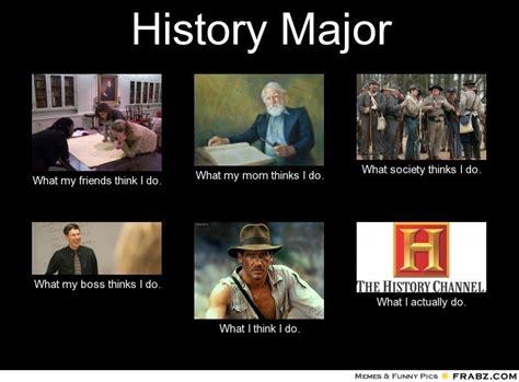 History Major Meme - pinterest the world s catalog of ideas