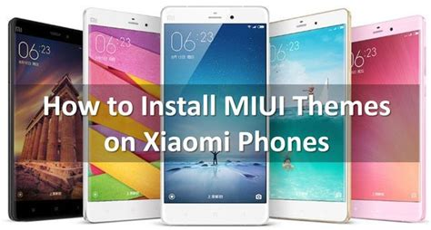 theme miui galaxy s6 how to install miui themes on xiaomi phones