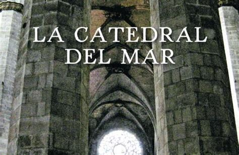 libro catedral del mar cathedral descargar la catedral del mar pdf y epub al dia libros