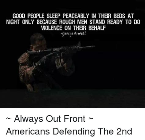 people sleep peaceably in their beds good people sleep peaceably in their beds at night only