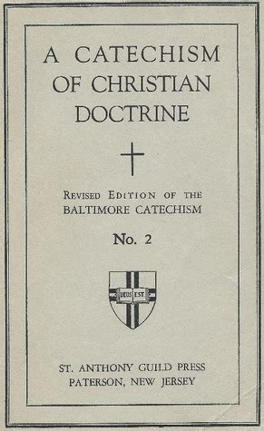 Christian Doctrine Revised Edition a catechism of christian doctrine revised edition of the