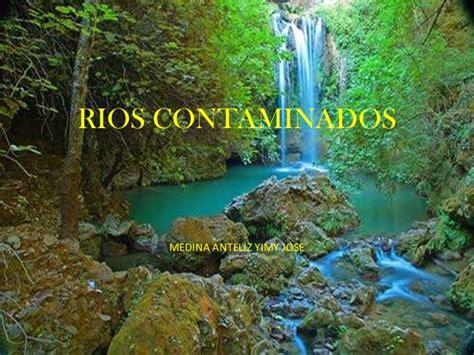 imagenes sin copyright rios efectos de la contaminacion en los rios del mundo