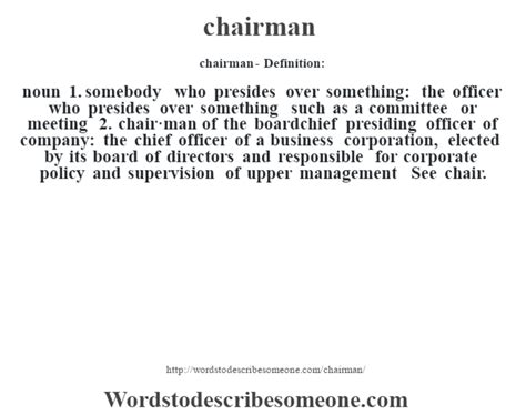 Committee Chairs Definition chairman definition chairman meaning words to describe someone