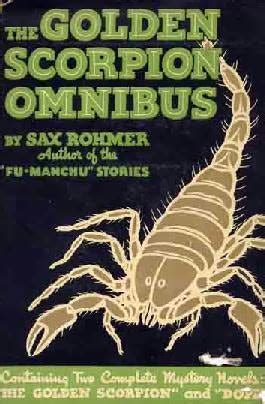 The Golden Scorpion the golden scorpion omnibus by sax rohmer