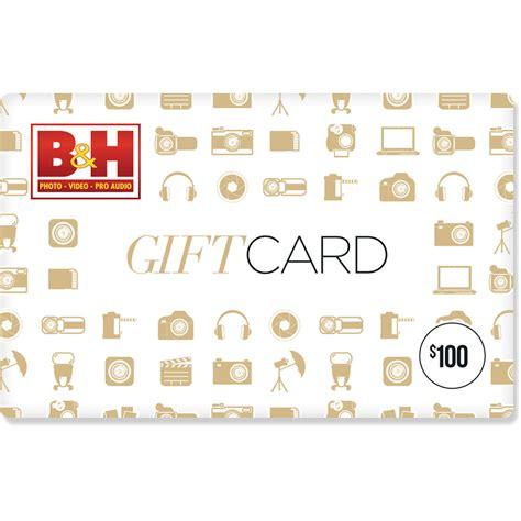 B H Gift Card - b h photo video 100 gift card b h photo video