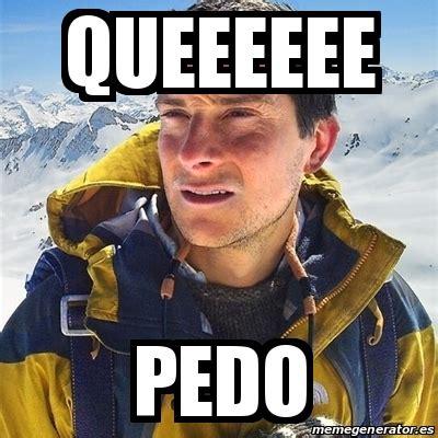 Bear Grylls Meme Generator - meme bear grylls queeeeee pedo 24537394