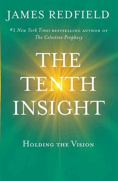 The Celestine Vision By Redfield the tenth insight by redfield penguin books australia