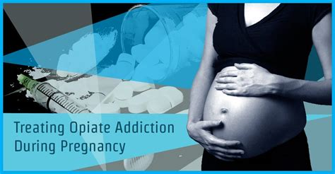 Can A Baby Detox From Opiates In The Womb by Treating Opiate Addiction During Pregnancy