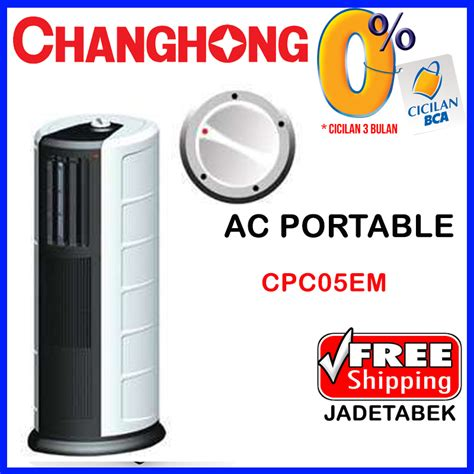 Ac Portable Changhong Cpc 09c buy free shipping jadetabek ac portable changhong