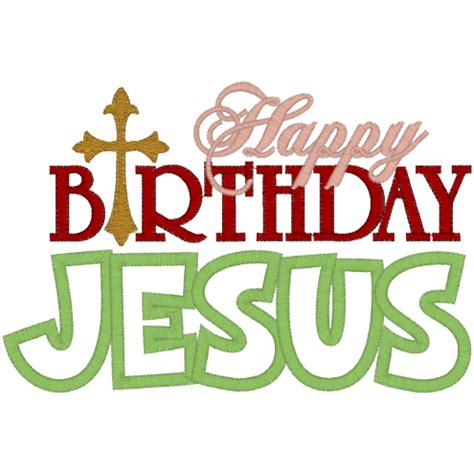Happy Birthday Jesus Quotes Stitchontime