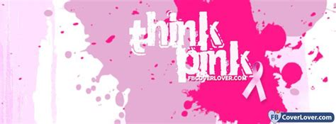Think Pink For Breast Cancer Awareness by Breast Cancer Awareness Think Pink Awareness And Causes
