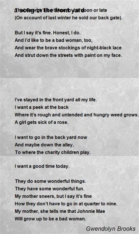 gwendolyn a song in the front yard a song in the front yard poem by gwendolyn poem