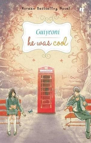 He Was Cool Guiyeoni he was cool by guiyeoni 귀여니 reviews discussion