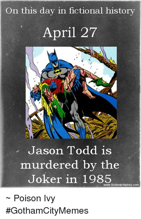 on this day in history on this day in fictional history april 27 jason todd is