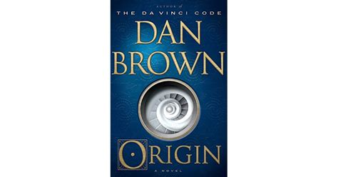 Origin A Novel origin robert langdon 5 by dan brown