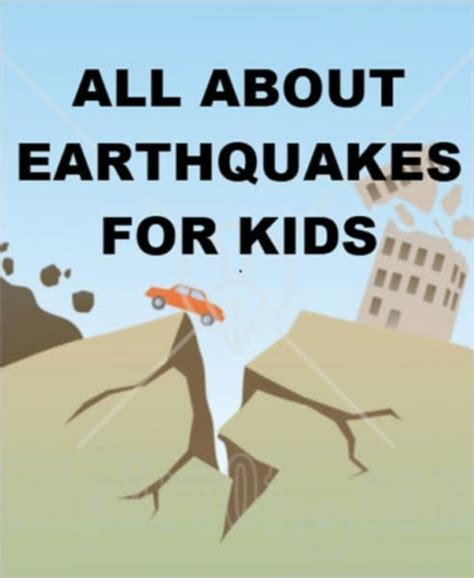 earthquake video for kids all about earthquakes for kids by joseph madden nook