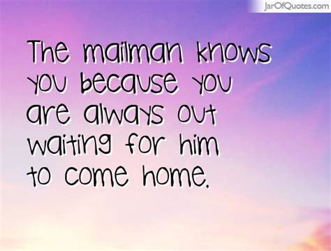 quotes about always coming home 29 quotes