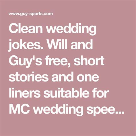 Clean wedding jokes. Will and Guy's free, short stories