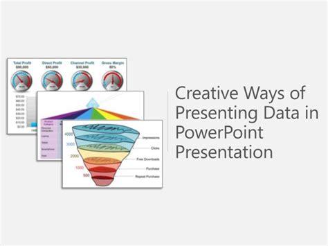 Sle Use Of Creative Ways Presenting Data Powerpoint Creative Ways To Present Data