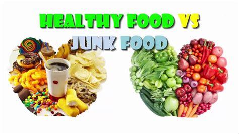 vegetables vs junk food healthy food vs junk food