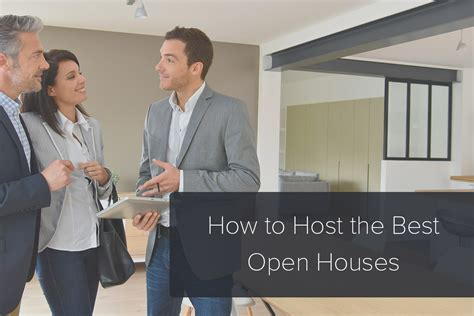 how to host an open house real estate open house tips how to host the best open houses