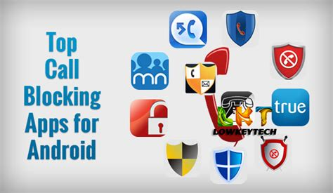 best call blocking app for android top 5 free call blocking apps on android 2016 lowkeytech