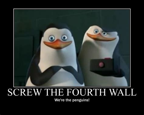The Fourth Wall the fourth wall penguins of madagascar photo