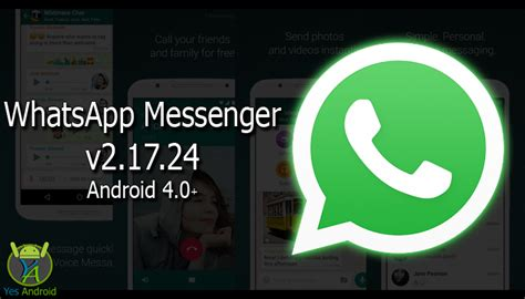 whatsapp 4 4 apk whatsapp messenger 2 17 24 android 4 0 apk yes android