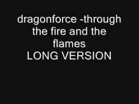 Dragonforce Through The Fire And Flames Long Version | dragonforce through the fire and flames long version