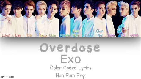 exo she s dreaming lyrics color coded han rom exo overdose color coded lyrics han rom eng youtube