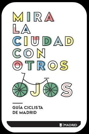 oficina de la bici madrid gu 237 a ciclista de madrid ayuntamiento de madrid