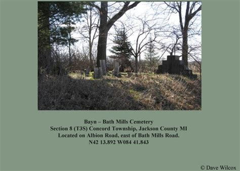 section 8 jackson mi bayn cemetery aka bath mills cemetery tombstones concord