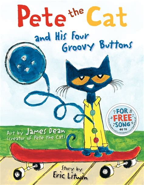 pete the i pete the pete the cat books pete the cat and his four groovy buttons eric litwin
