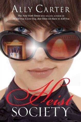Book Review High Society By by Heist Society Heist Society 1 By Ally Reviews