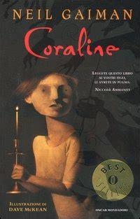 libro coraline coraline neil gaiman libro mondadori oscar bestsellers ibs