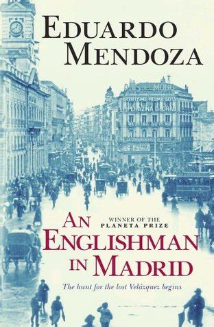 an englishman in madrid by eduardo mendoza reviews discussion bookclubs lists