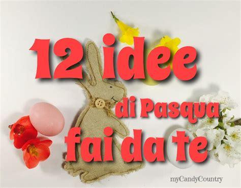 Fai Da Te Pasqua by Lavori Creativi Fai Da Te Per La Casa Ya89 187 Regardsdefemmes