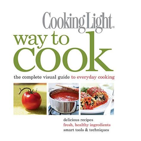 cooking light way to cook vegetarian own the cookbook how to fresh tomato sauce