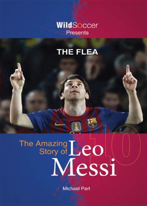 biography book messi 50 interesting facts about lionel messi had a growth