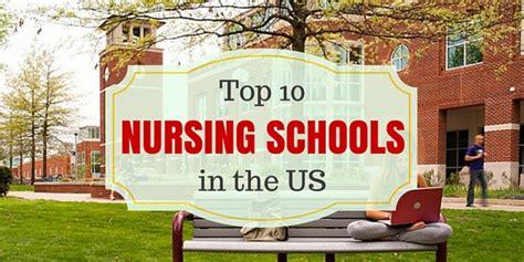 Top Nursing Schools by Top 10 Nursing Schools In The Us Nursebuff