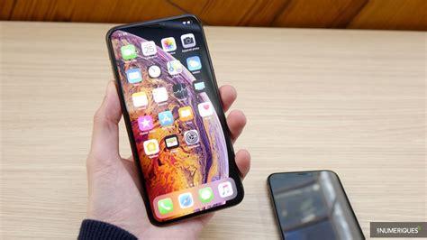 apple iphone xs max test prix et fiche technique smartphone les num 233 riques