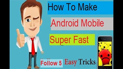 how to make android android mobile fast how to make android mobile fast easily without apps