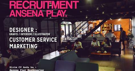 lowongan kerja design jakarta lowongan kerja di cv ansena play indonesia solo