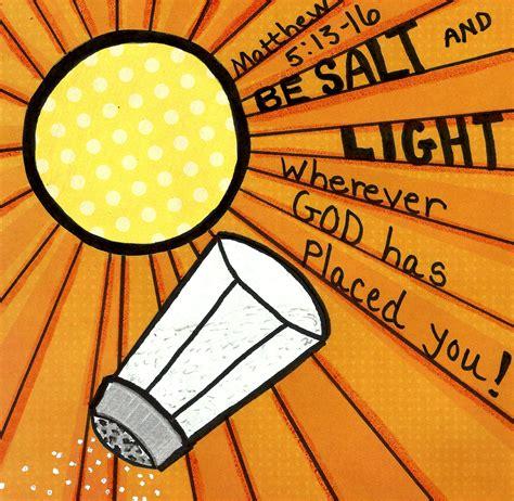 salt and light bible be salt and light matthew 5 13 16 com