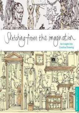 libro sketching from the imagination biblioteca de ingl 233 s m 225 s grande del per 250 brit 225 nico