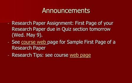Research Paper Due Tomorrow by Announcements Wed 4 18 Attend Computer Lab Session With Quiz Section Locations Are As Follows