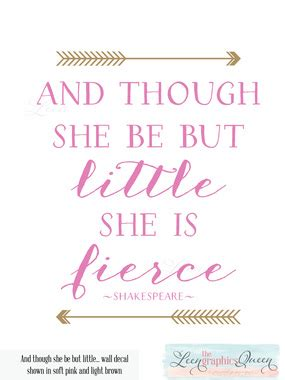 and though he be little though she be but little shakespeare quote wall decal