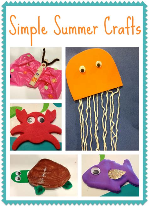 kid craft ideas for summer 5 simple summer crafts for the chirping