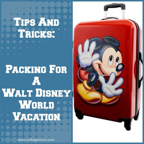 250 tips and tricks for walt disney world resort books tips and tricks packing for a coolestsummer walt disney